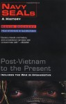 Navy Seals: A History: Post-Vietnam to the Present - Kevin Dockery, Bud Brutsman