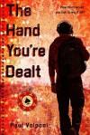The Hand You're Dealt - Paul Volponi