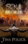 Soul Broker - Tina Pollick