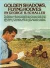 Golden Shadows - George B. Schaller