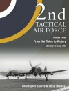 2nd Tactical Air Force Vol.3: From the Rhine to Victory - January to May 1945 - Christopher Shores, Chris Thomas