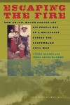 Escaping the Fire: How an Ixil Mayan Pastor Led His People Out of a Holocaust During the Guatemalan Civil War - Tom?s Guzaro, David Stoll, Terri Jacob McComb