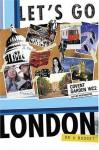 Let's Go London on a Budget - Let's Go Inc., Amber Johnson, Yaran Noti, David Blazar