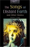 The Songs Of Distant Earth And Other Stories - Arthur C. Clarke, Jennifer Bassett