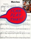 I Can Play That! Marches - Music Sales Corporation, Stephen Duro
