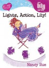 Lights, Action, Lily! - Nancy Rue