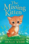 The Missing Kitten - Holly Webb, Sophy Williams