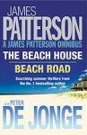 James Patterson Summer Omnibus: The Beach House And Beach Road - James Patterson, Peter de Jonge