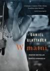 W matni - Daniel Glattauer