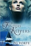 Finders Keepers - P.G. Forte