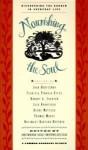 Nourishing the Soul: Discovering the Sacred in Everyday Life - Anne Adamcewicz Simpkinson, Rose Solari, Charles H. Simpkinson, Thomas Moore, Joan Borysenko, Jack Kornfield