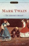 The Innocents Abroad - Mark Twain, Michael Meyer, Leslie Feidler