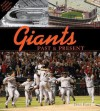 Giants Past & Present: Revised Edition - Dan Fost
