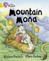 Mountain Mona (Collins Big Cat: Band 09/Gold) - Vivian French, Chris Fisher