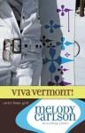 Viva Vermont! - Melody Carlson
