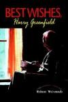 Best Wishes, Harry Greenfield - Robert Weintraub
