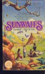 Sunwaifs - Sydney J. Van Scyoc