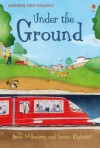 Under the Ground - Susanna Davidson, Anna Milbourne