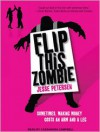 Flip This Zombie (Living with the Dead, #2) - Jesse Petersen, Cassandra Campbell