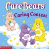 Caring Contest (Care Bears) - Nancy Parent, David Stein