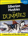 Siberian Huskies For Dummies - Diane Morgan
