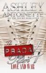 The Prada Plan 4(Love and War) - Ashley Antoinette