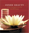 Inner Beauty: Discover Natural Beauty and Well-Being with the Traditions of Ayurveda - Reenita Malhotra Hora, France Ruffenach, William Stewart