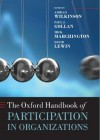 The Oxford Handbook of Participation in Organizations (Oxford Handbooks in Business and Management) - David Lewin, Adrian Wilkinson, Paul J. Gollan, Mick Marchington