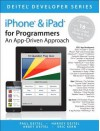 IOS 6 for Programmers: An App-Driven Approach - Harvey M. Deitel, Abbey Deitel, Eric Kern