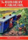 The Runaway Caravan - Mildred A. Wirt