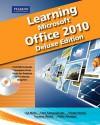 Learning Microsoft Office 2010 [With CDROM] - Lisa Bucki, Suzanne Weixel, Faithe Wempen, Catherine Skintik