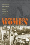 Empowering Women: Land And Property Rights In Latin America - Carmen Diana Deere, Magdalena León