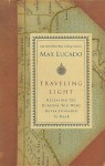 Traveling Light: Premier Library Edition - Max Lucado
