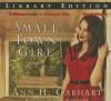 Small Town Girl - Ann H. Gabhart