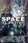 Space Eldritch - D.J. Butler, Michael R. Collings, Robert J. Defendi