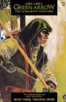 Green Arrow: The Longbow Hunters #3 - Mike Grell, Lurene Haines