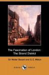 The Fascination of London: The Strand District (Dodo Press) - Walter Besant, Geraldine Edith Mitton