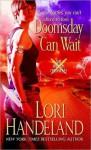Doomsday Can Wait (Phoenix Chronicles #2) - Lori Handeland