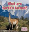 What Are Earth's Biomes? - Bobbie Kalman