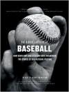 The Hidden Language of Baseball - Paul Dickson