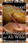 Sandalwood and a Potato - Andy Slayde, Ali Wilde
