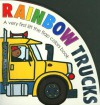 Rainbow Trucks - A Very First Pop-Up Book - Roger Priddy
