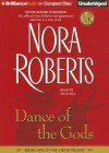 Dance of the Gods - Dick Hill, Nora Roberts