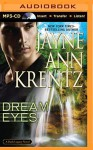 Dream Eyes (Dark Legacy) - Jayne Ann Krentz, Tanya Eby