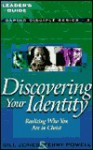 Discovering Your Identity: Realizing Who You Are in Christ - Bill Jones, Terry Powell