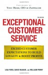Exceptional Customer Service: Exceed Customer Expectations to Build Loyalty & Boost Profits - Lisa Ford, David McNair, William Perry