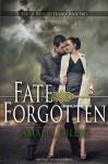 Fate Forgotten - Amalia Dillin