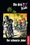 Die drei ??? Kids, 55, Der schwarze Joker - Boris Pfeiffer