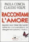 Raccontami l'amore - Anna Paola Concia, Claudio Volpe