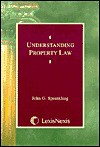 Understanding Property Law (Student Guide Series) - John G. Sprankling, Sprankling, John G. Sprankling, John G.